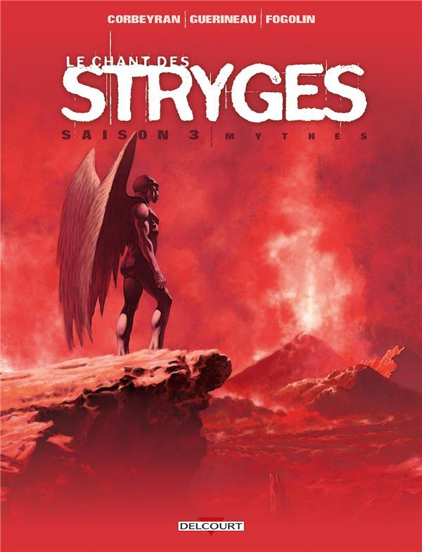 Le chant des stryges - saison 3 T.18 ; mythes