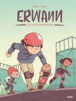 Erwann T.1 ; la loi du skatepark  - Yann Cozic - Cédric Mayen