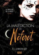 Vente Livre Numérique : La Malédiction de Néferet : inédit Maison de la Nuit  - Kristin CAST - PC CAST