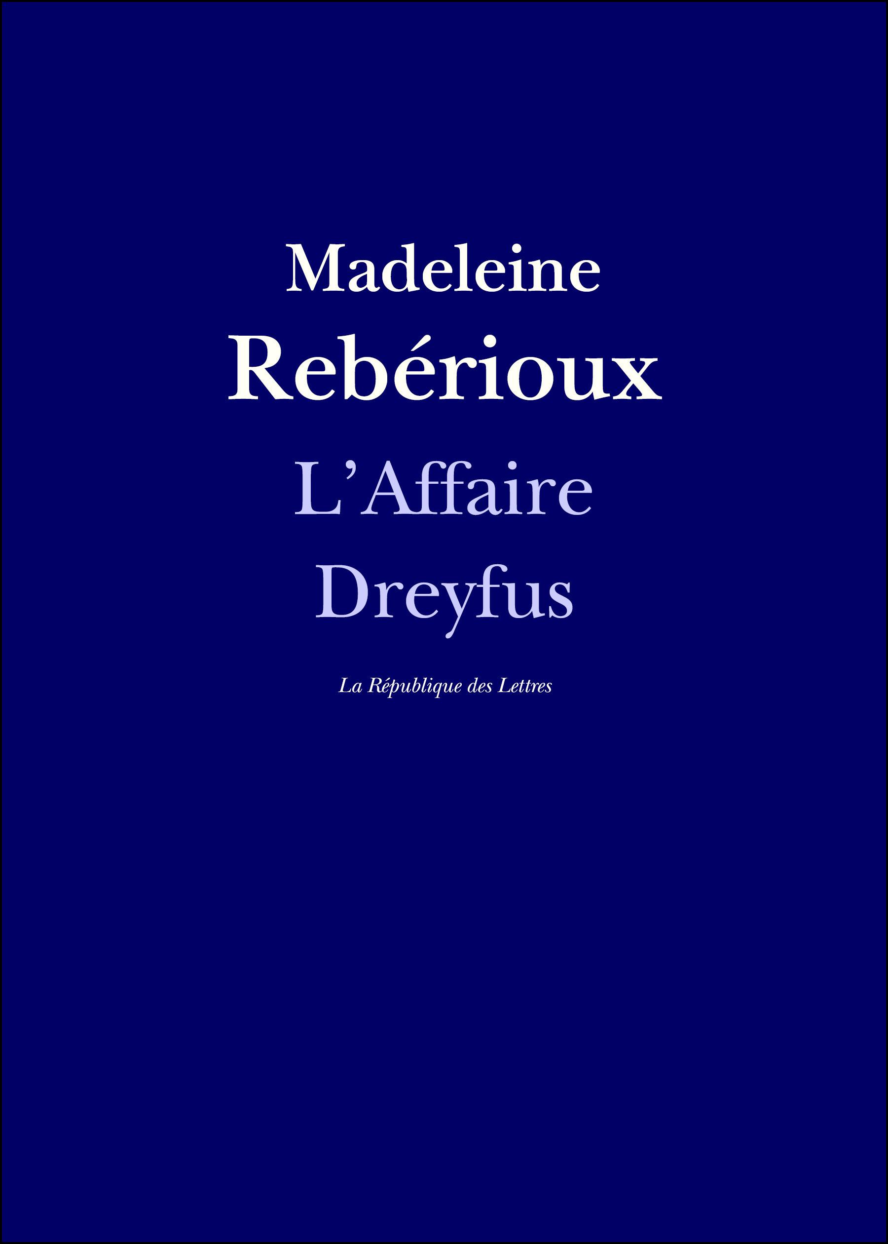 Vente EBooks : L'Affaire Dreyfus  - Madeleine Rebérioux  - La République des Lettres