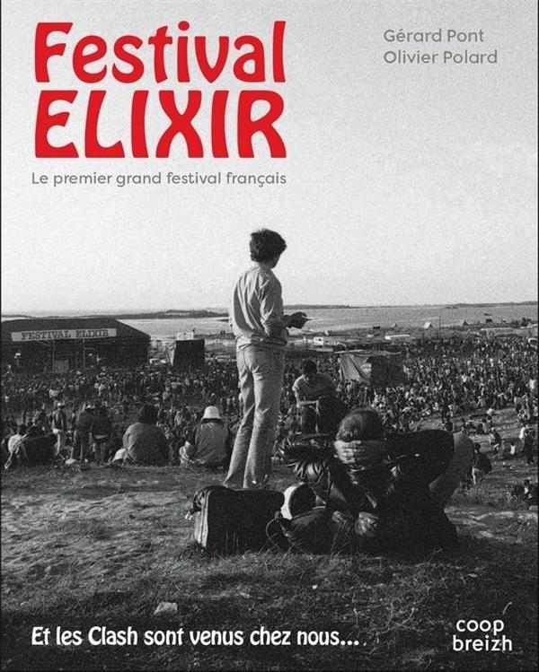 Festival elixir ; le premier grand festival français ; et les clashs sont venus chez nous