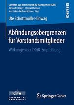 Abfindungsobergrenzen für Vorstandsmitglieder  - Ute Schottmuller-Einwag
