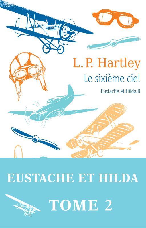 Eustache et Hilda t.2 ; le sixième ciel