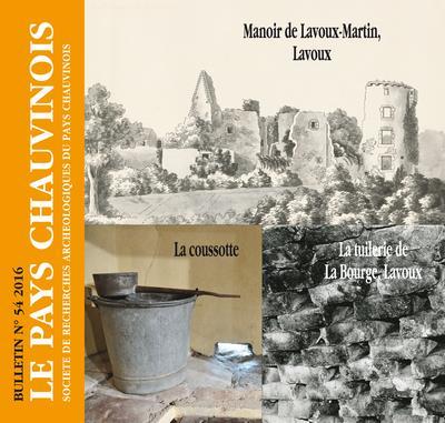 BULLETIN T.54 ; le pays chauvinois ; manoir de Lavoux-Martin, Lavoux ; la tuilerie de la Bourge, Lavoux