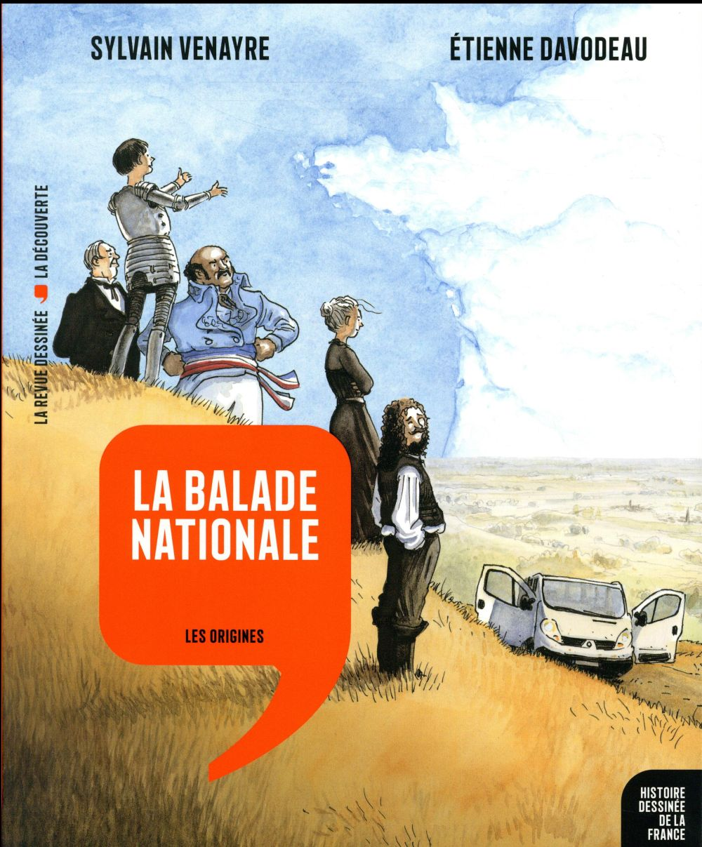HISTOIRE DESSINEE DE LA FRANCE T.1  -  LA BALADE NATIONALE  -  LES ORIGINES