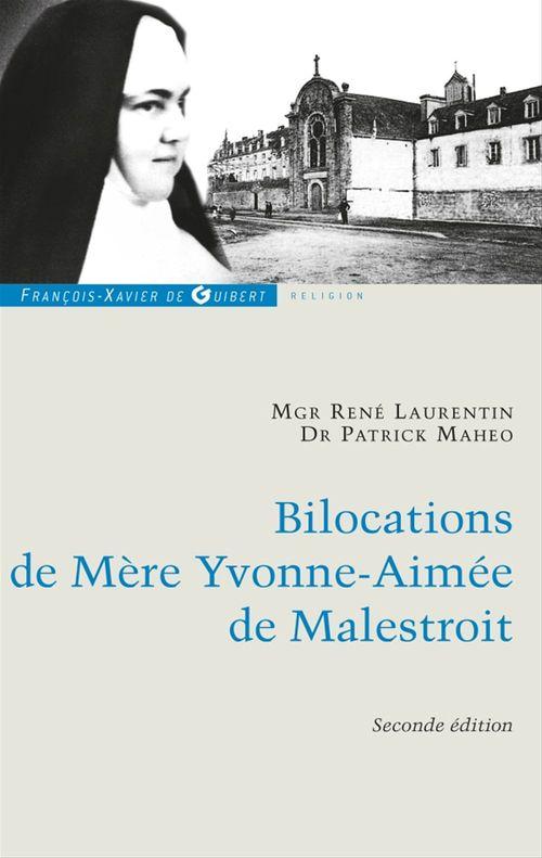 Bilocations de Mère Yvonne-Aimée de Malestroit