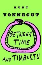 Vente Livre Numérique : Between Time and Timbuktu  - Kurt Vonnegut