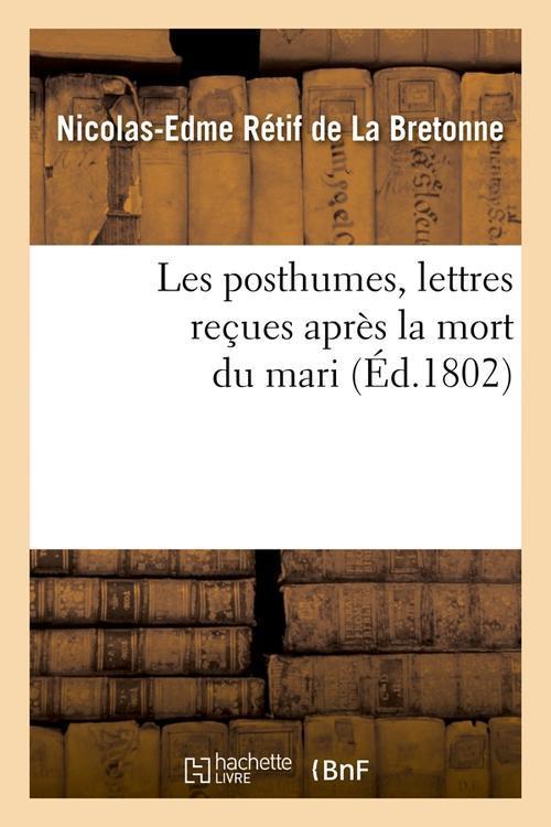 Les posthumes, lettres recues apres la mort du mari (ed.1802)
