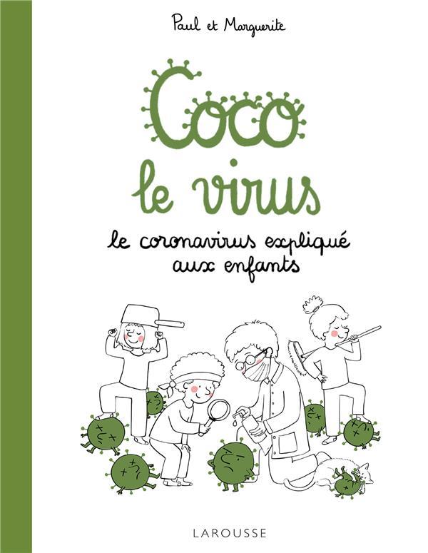 Coco le virus ; le coronavirus expliqué aux enfants