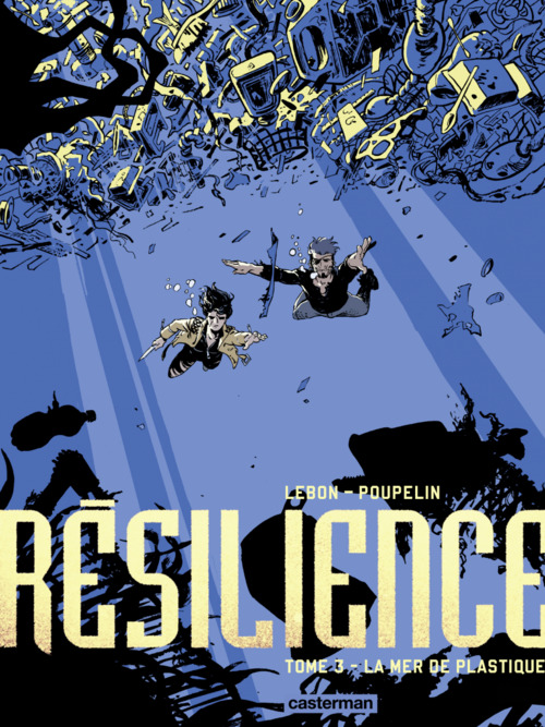 Résilience (Tome 3)  - La Mer de plastique