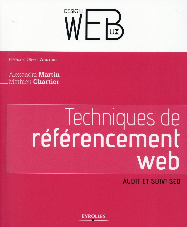 Techniques de référencement web ; audit et suivi SEO