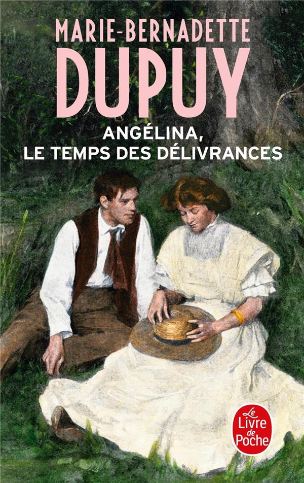 ANGELINA T.2  -  LE TEMPS DES DELIVRANCES Dupuy Marie-Bernadette