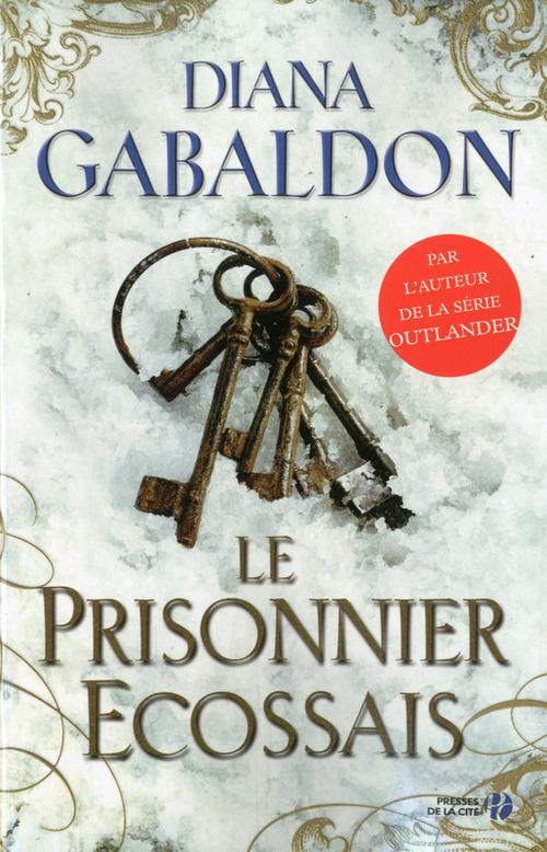 Le prisonnier écossais  - Diana Gabaldon