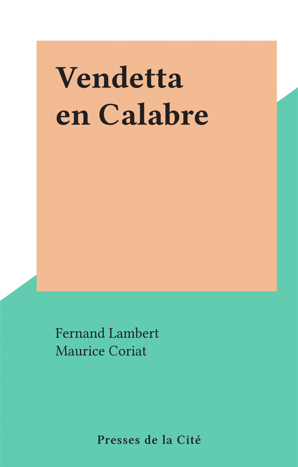 Vendetta en Calabre  - Fernand Lambert