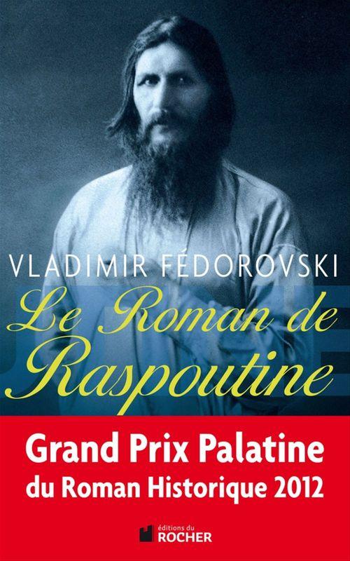 Vente EBooks : Le roman de Raspoutine  - Vladimir Fédorovski