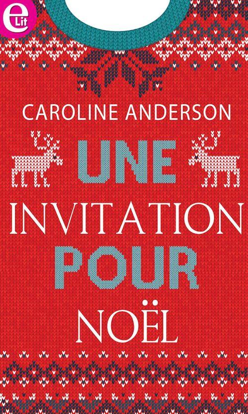 Vente Livre Numérique : Une invitation à Noël  - Caroline Anderson