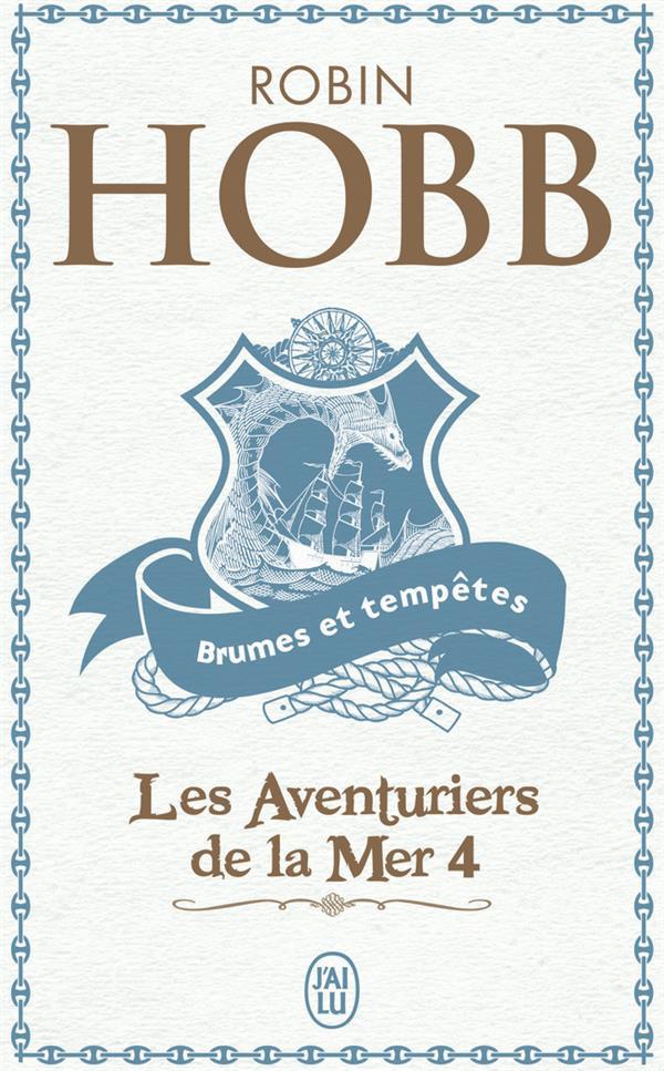 Les Aventuriers De La Mer T4 - Brumes Et Tempetes