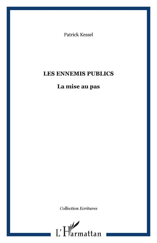Les ennemis publics ; la mise au pas