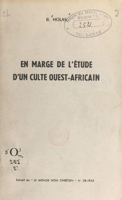 En marge de l'étude d'un culte ouest-africain