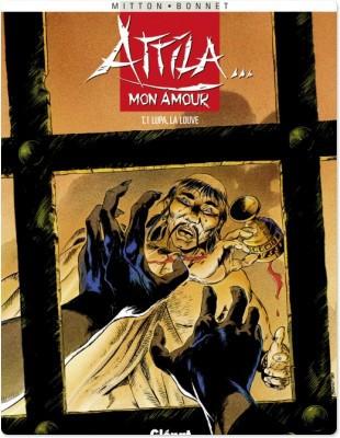 Attila mon amour t.1; Lupa la louve