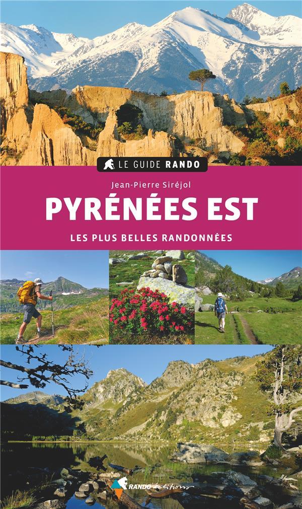 Guide rando Pyrénées est (édition 2021)