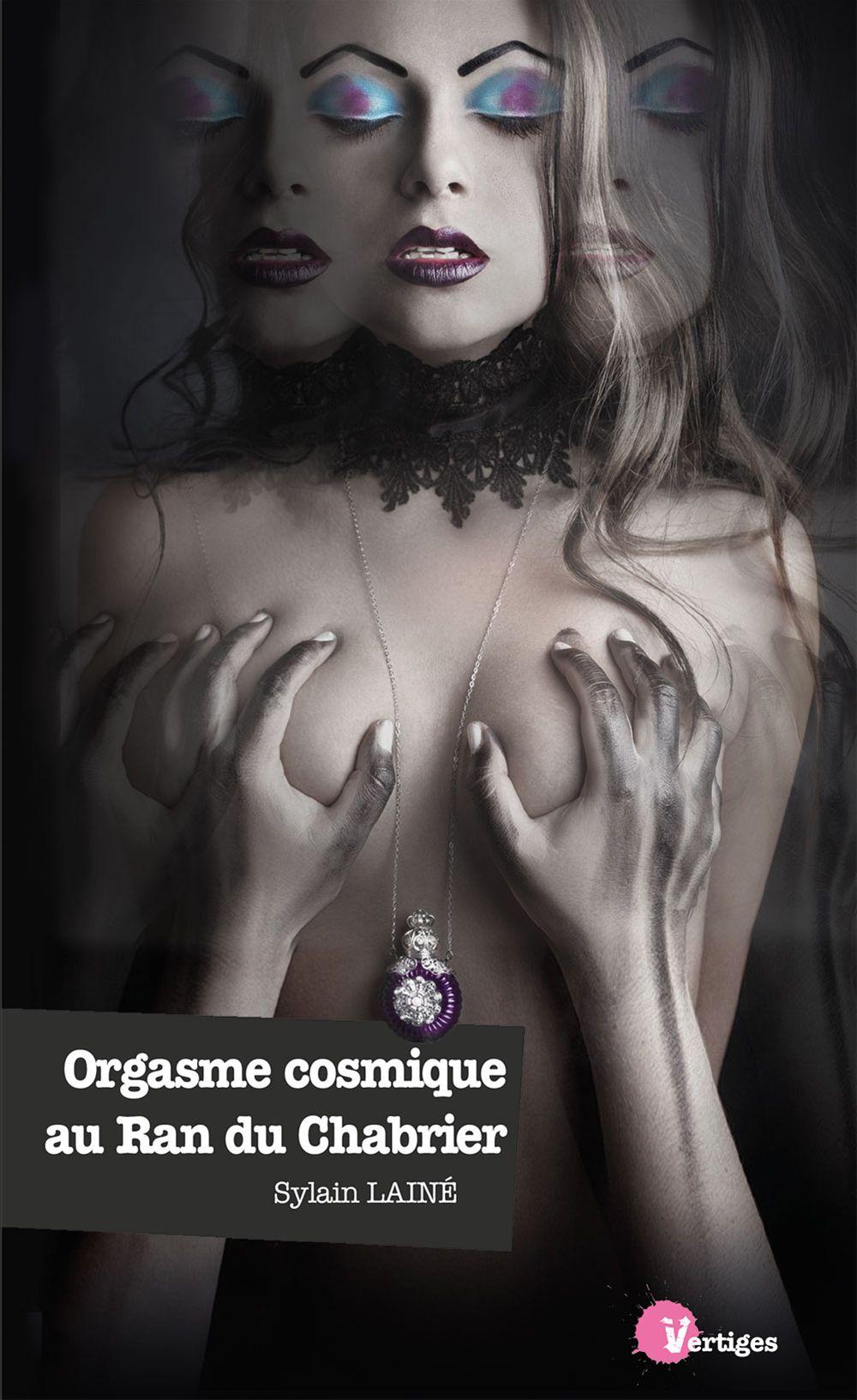 orgasme cosmique au Ran du Chabrier