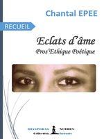Éclats d'âme  - Chantal Epee