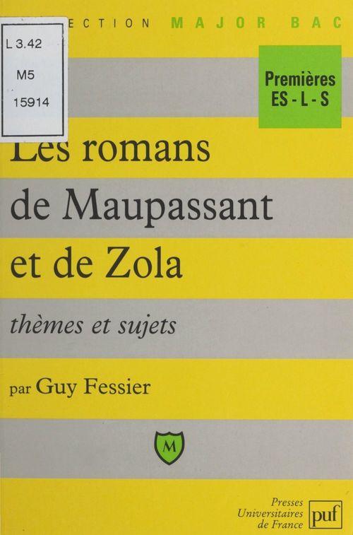 Les romans de Maupassant et de Zola