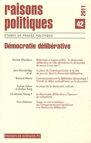 Revue raisons politiques n.42 ; democratie deliberative