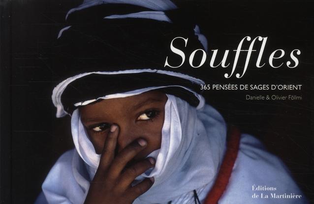 Souffles ; 365 Pensees De Sages D'Orient