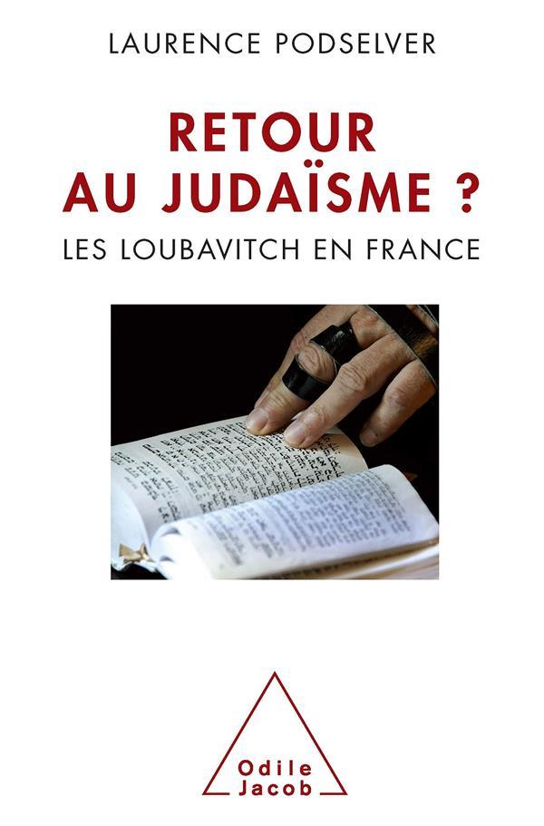 Retour du judaïsme ? les Loubavitch en France
