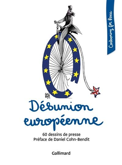 DESUNION EUROPEENNE - 60 DESSINS DE PRESSE COLLECTIF