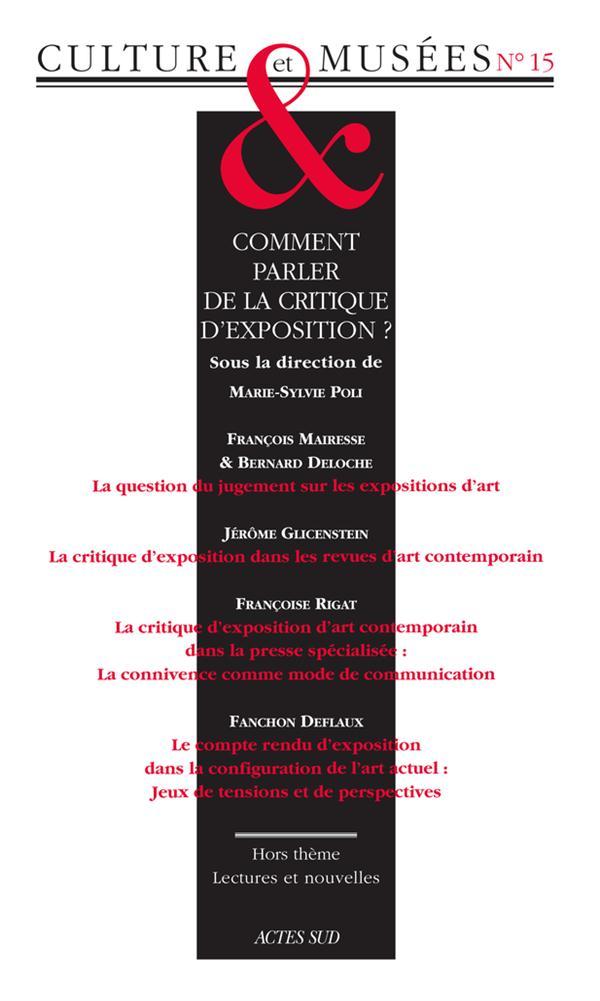 Revue Culture & Musees T.15; Comment Parler De La Critique D'Exposition ?