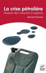 Vente Livre Numérique : La crise pétrolière  - Bernard Durand