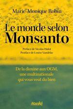 Vente Livre Numérique : Le Monde selon Monsanto  - Marie-Monique Robin