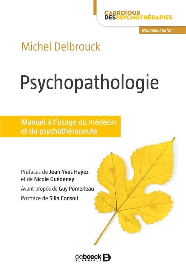 Psychopathologie ; manuel à l'usage du médecin et du psychothérapeute (3e édition)