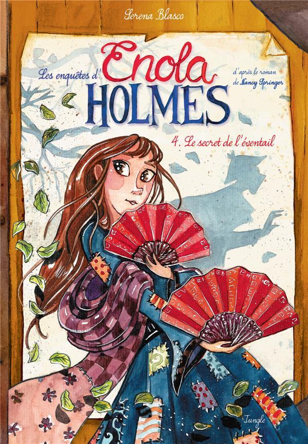 Les enquêtes d'Enola Holmes T.4 ; le secret de l'éventail