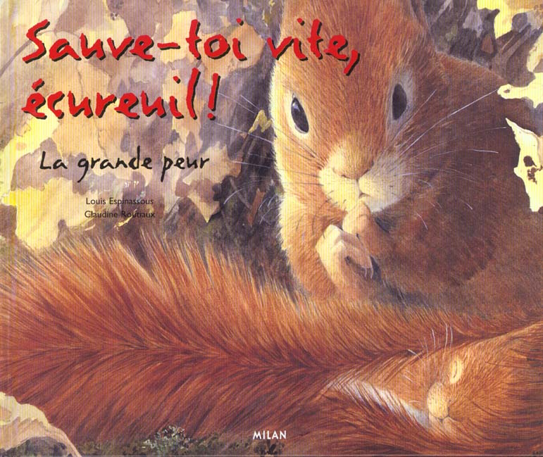 sauve-toi vite ecureuil