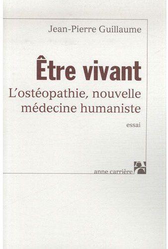 Etre Vivant - L'Osteopathie  Nouvelle Medecine Humaniste