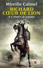 Vente Livre Numérique : Richard Coeur de Lion - tome 1 L'Ombre de Saladin  - Mireille Calmel