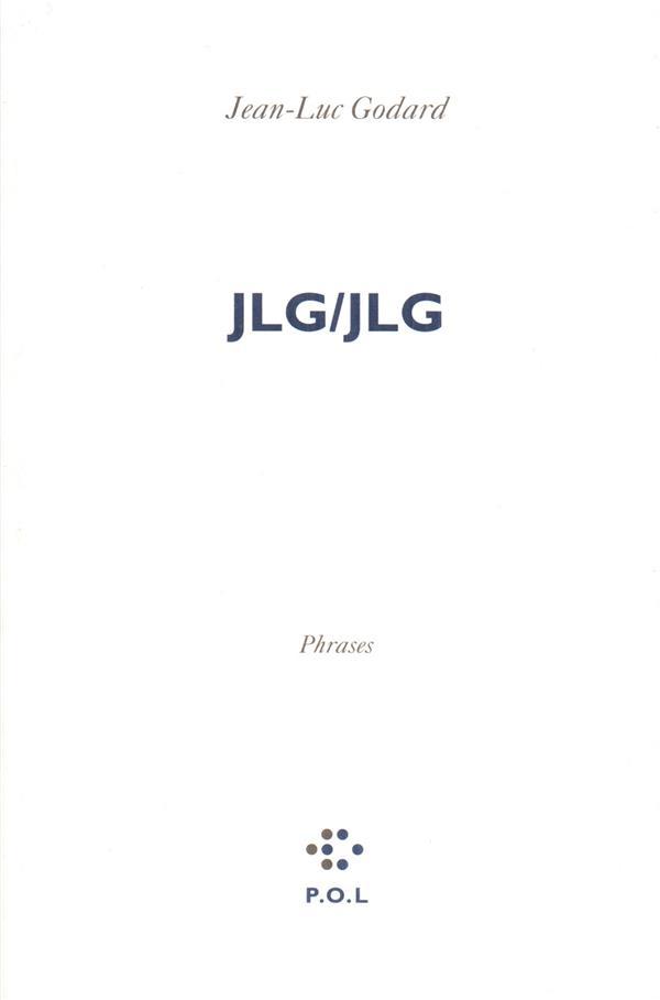 JLG/JLG ; phrases