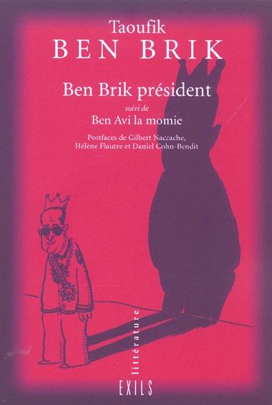 Taoufik Ben Brik President ; Tunis City 2004