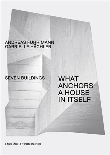 What anchors a house in itself /anglais