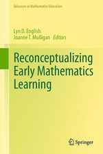 Reconceptualizing Early Mathematics Learning  - Lyn D. English - Joanne T. Mulligan