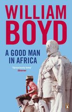 Vente Livre Numérique : A Good Man in Africa  - William Boyd