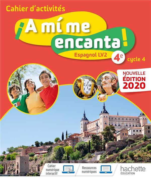 A MI ME ENCANTA ; espagnol ; 4e, LV2 ; cahier d'activités (édition 2020)