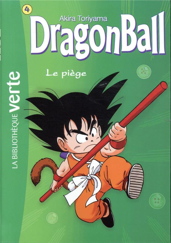 Dragon Ball  T.4 ; Le Piege