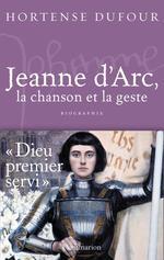 Vente EBooks : Jeanne d´Arc, La Chanson et La Geste  - Hortense Dufour