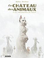 Vente Livre Numérique : Le Château des Animaux (Tome 2) - Les Marguerites de l'hiver  - Xavier Dorison