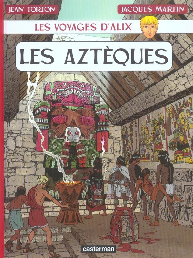 Les voyages d'Alix ; les Aztèques